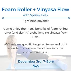 Foam Roller + Vinyasa Flow2-hour workshopwith Sydney Holly